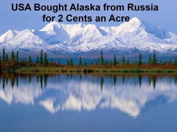 آمریکا، آلاسکا را به قیمت 2 سنت برای هر جریب (1 جریب=4046 مترمربع) از روسیه خرید