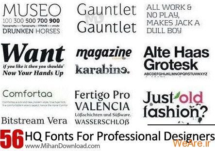 دانلود ۵۶ فونت زیبا برای طراحان حرفه ای HQ Fonts For Professional Designers